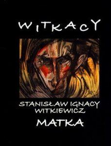 Matka_Stanislaw-Ignacy-Witkiewicz,images_big,15,978-83-61083-31-3
