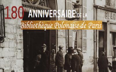 Le 26.10 – 180ème Anniversaire de la Bibliothèque Polonaise de Paris