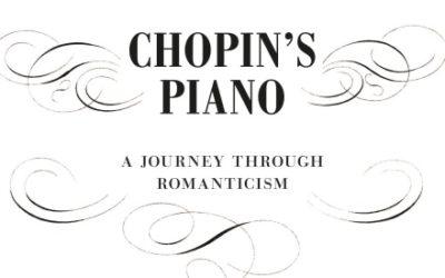 Sur les traces du piano de Chopin (en anglais): Chopin's Piano, A Journey through Romanticism – Paul Kildea, 2018