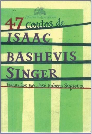 Illustration : couverture de 47 contos, Companhia das Letras, primeiro edição, Portugal, 2004