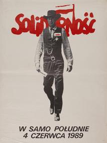 Affiche de Tomasz Sarnecki, Solidarność. W samo południe 4 czerwca 1989 (High Noon), 1989, n° SHLP 271