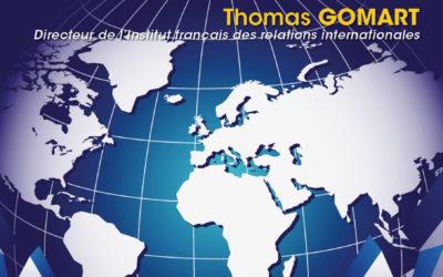 16.12.19 – L'affolement du monde : perspectives géopolitiques. Thomas GOMART Directeur de l'Institut français des relations internationales